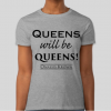 Queens Will Be Queens T-Shirt • Onassis Krown Shirt • A Return to Royalty T-Shirt • Urban Clothing Fashion • Hip-Hop Tees • Kings & Queens